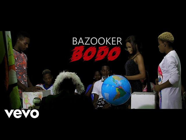 Bazooker - Bodo (Official Video)