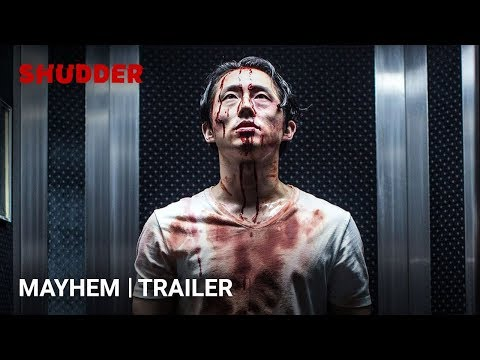 MAYHEM    HD  A Shudder Exclusive  Starring Steven Yeun
