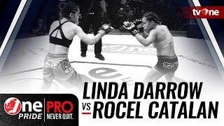 [HD] Linda Darrow (Indonesia) vs Rocel Catalan (Filipina)  - One Pride Pro Never Quit #19