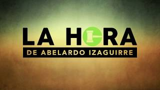 La Hora de Abelardo Izaguirre mira a la OEA Lunes Junio 4 2018 thumbnail