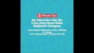 Sex Education Usia SD: 4 Hal yang Harus Mulai Diajarkan Orangtua