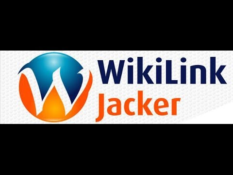 WikiLink Jacker Official Demo - Get BEST Review and Bonus HERE