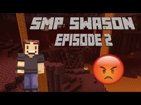 SMP Swanson: I Lose My Sanity In The Nether