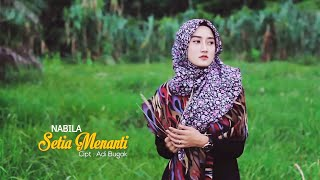 Nabila - Setia Menanti -(Official Music Video)