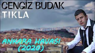 Cengiz Budak - Tikla  Ankara Havasi 2020  Resimi