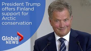 "Finnish president gives Trump ""best environmental argument he"