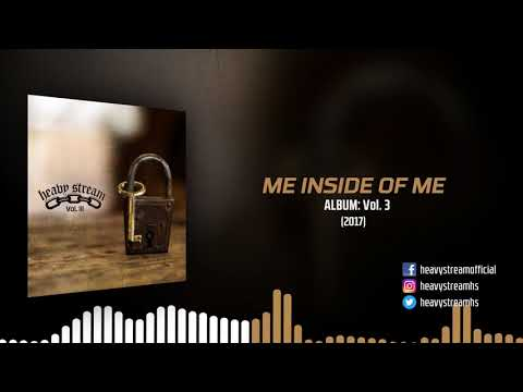 Heavy Stream - Me Inside Of Me (2017)