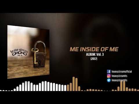 Heavy Stream - Me Inside Of Me (2017)