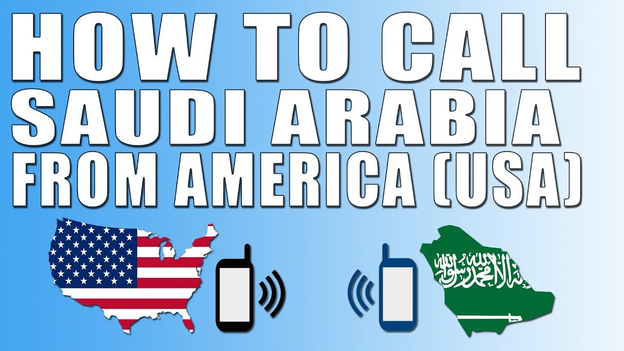 How To Call Saudi Arabia From America Usa