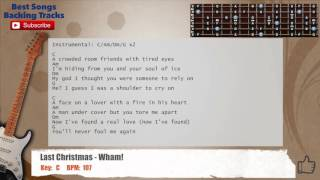 Last Christmas - Wham! Guitar Backing Track with scale, chords and lyrics