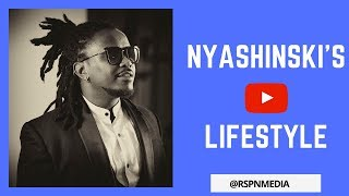 Nyashinski Lifestyle   Biography   Cars   House   Family   Girlfriend   Interview   Songs   New Song