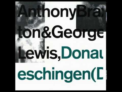 Anthony Braxton & George Lewis – Donaueschingen (Duo) 1976 (full album)