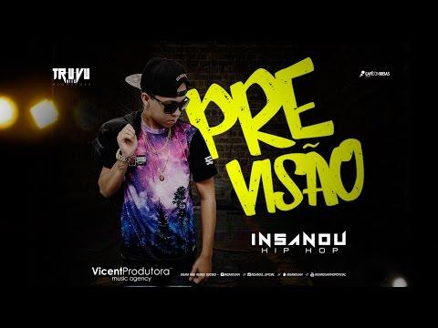 Previsão - Insanou Hip Hop (Official Music)
