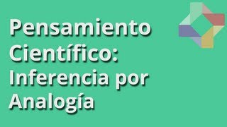 Inferencia por Analogía - Pensamiento Científico - Educatina