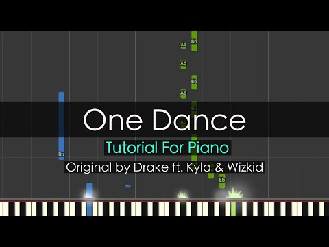 """One Dance"" - Drake Ft. Kyla, Wizkid (Piano Tutorial) - Niko Kotoulas"