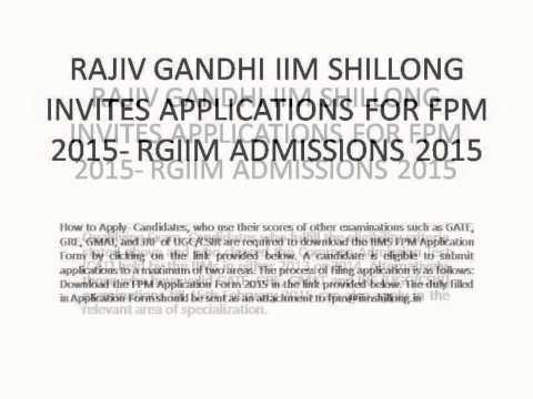 RAJIV GANDHI IIM SHILLONG INVITES APPLICATIONS FOR FPM 2015- RGIIM ADMISSIONS 2015