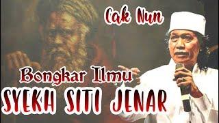 Download Mp3 Bongkar Ilmu Makrifat Syekh Siti Jenar - Cak Nun