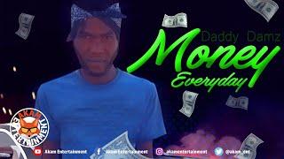 Daddy Damz - Money Everyday  - December 2019