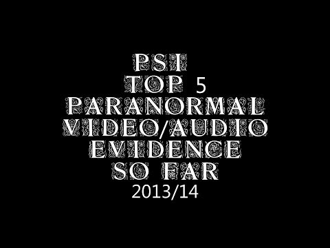 PSI Top 5 Video/Audio Evidence To Date 2013/14