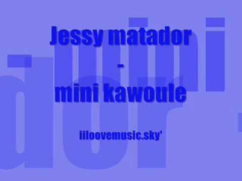 jessy matador mini kawoule