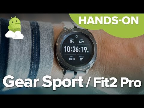 Samsung Gear Sport + Gear Fit2 Pro hands-on