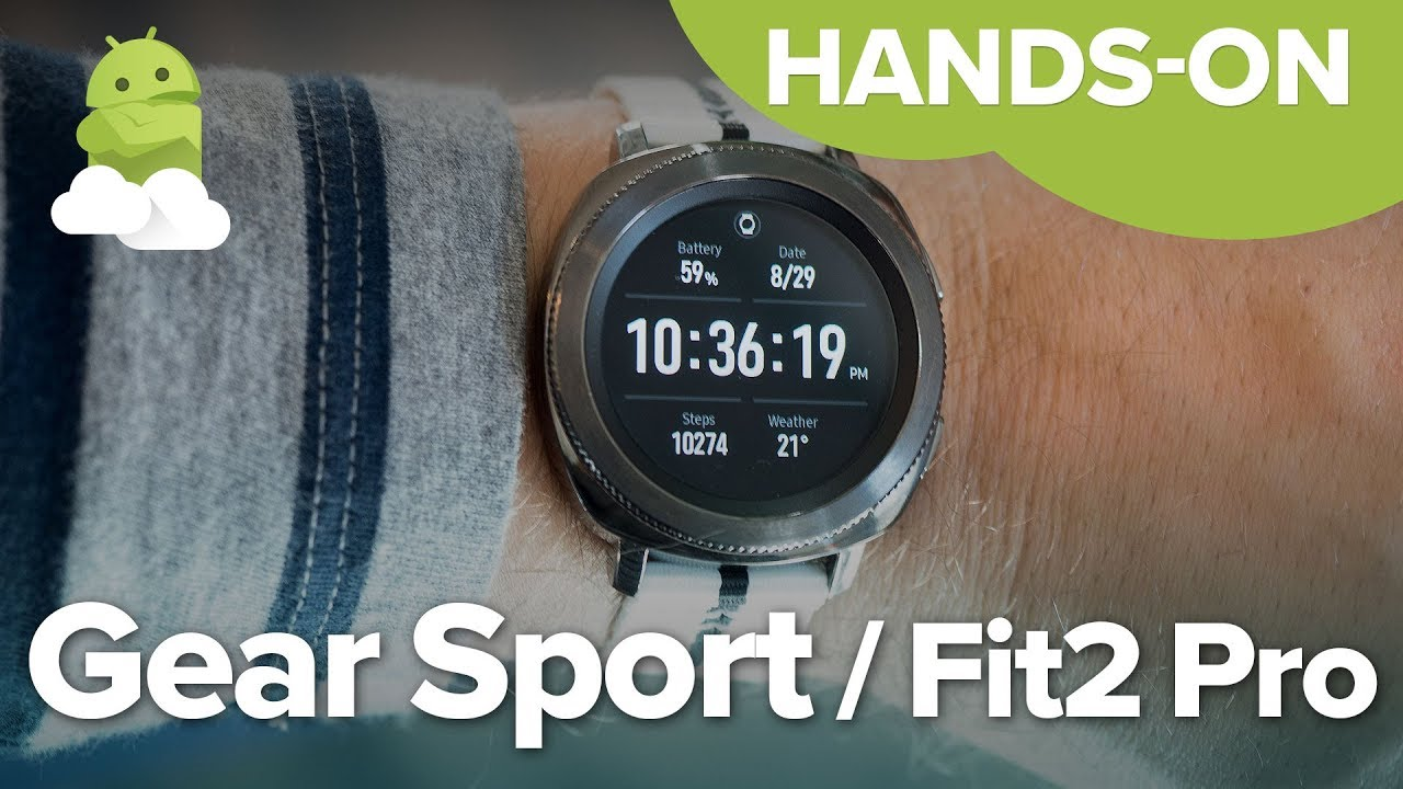 Samsung gear fit 2 gear iconx hands on putting fitness at the top - Samsung Gear Sport Gear Fit2 Pro Hands On