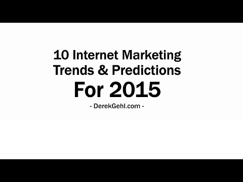 10 Internet Marketing Trends and Predictions For 2015