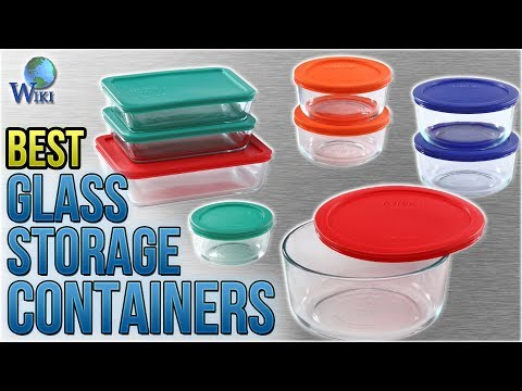 10 Best Glass Storage Containers 2018