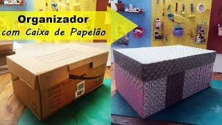 Organizador lindo e fácil com caixa de papelão para fazer em casa