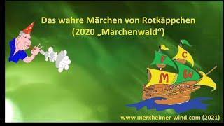 """Das wahre Märchen von Rotkäppchen (2020 """"Märchenwald"""")"""