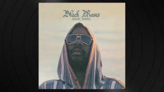 Medley: Ike's Rap III / Your Love Is So Doggone Good by Isaac Hayes from Black Moses