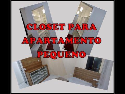 ideia de closet para apartamento pequeno youtube