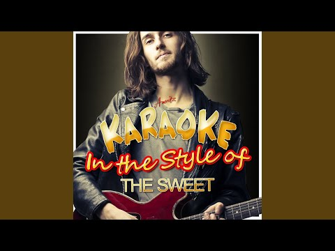 Wig-Wam Bam (In the Style of The Sweet) (Karaoke Version)