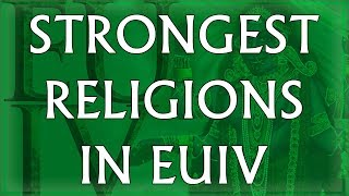 Top 10 Strongest Religions in EU4