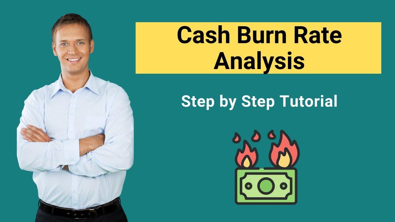 Cash Burn Rate Analysis Calculate Cash Burn Youtube Jpg 1280X720 Burn Rate