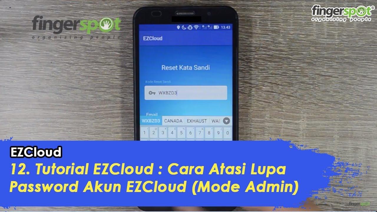 12  Tutorial EZCloud : Cara Atasi Lupa Password Akun EZCloud (Mode Admin)