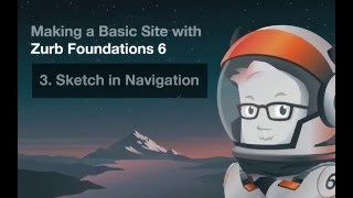 Making a Basic Site with Zurb Foundations 6 - #3 Sketch In Nav