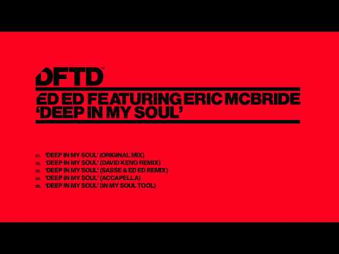 Ed Ed feat. Eric McBride 'Deep In My Soul' (Sasse & Ed Ed Remix)