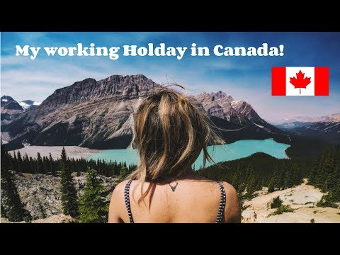 My Working Holiday In Canada!