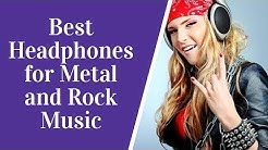 Best Headphones for Metal and Rock Music: Which?