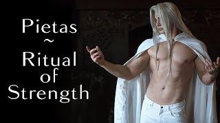 Pietas performs the Ritual of Strength