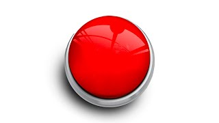 Push This Red Button For $100,000