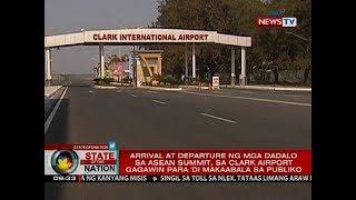 Arrival at departure ng mga dadalo sa ASEAN Summit, sa Clark Airport gagawin