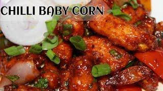 Crispy chilli baby corn reciperestaurant style chilli baby corn recipe