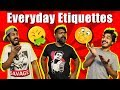 Everyday Etiquettes   Comedy Skit   Bekaar Films
