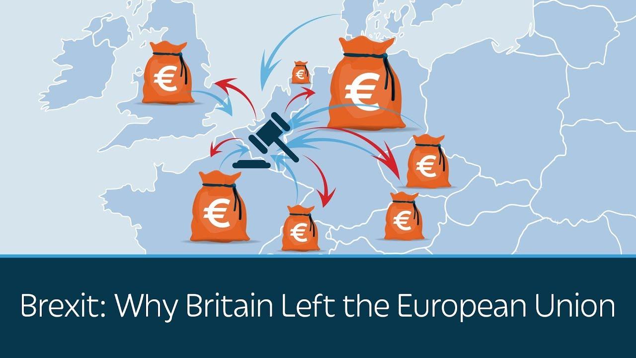 Brexit: Why Britain Left the European Union