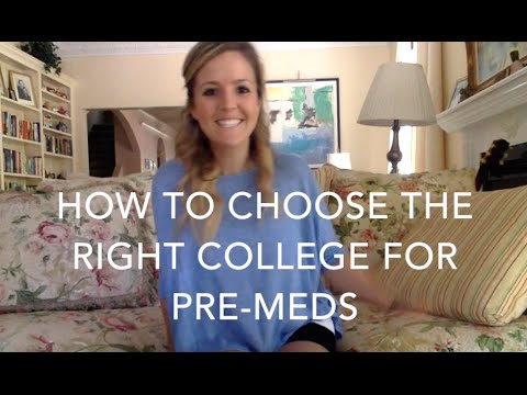 How To Choose The Right College For Pre-Meds