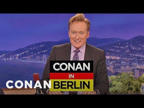 Conan Announces His Trip To Berlin  - CONAN on TBS