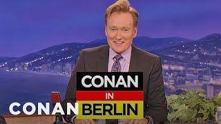 Conan Announces His Trip To Berlin  - CONAN on TBS