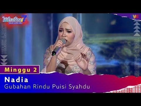 Nadia - Gubahan Rindu Puisi Syahdu | Minggu 2 | #Mentor7